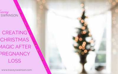Creating Christmas Magic after Pregnancy Loss