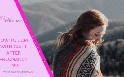 How to Cope with Guilt after Pregnancy Loss