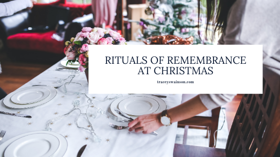 Rituals of Remembrance at Christmas